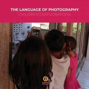 The Language of Photography: children's explorations