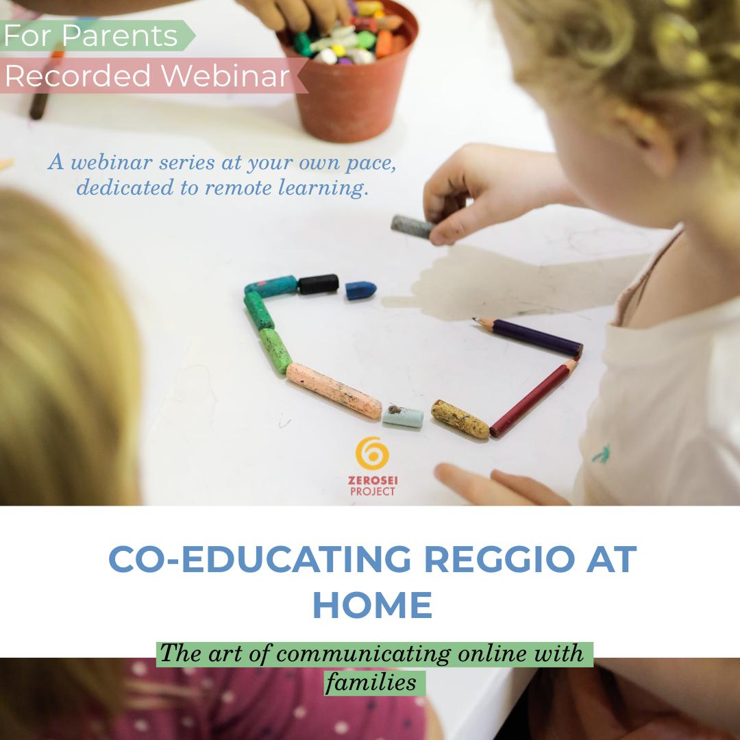 Co-Educating Reggio at Home