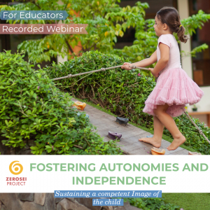 Fostering Independence and Autonomies – Recorded Webinar