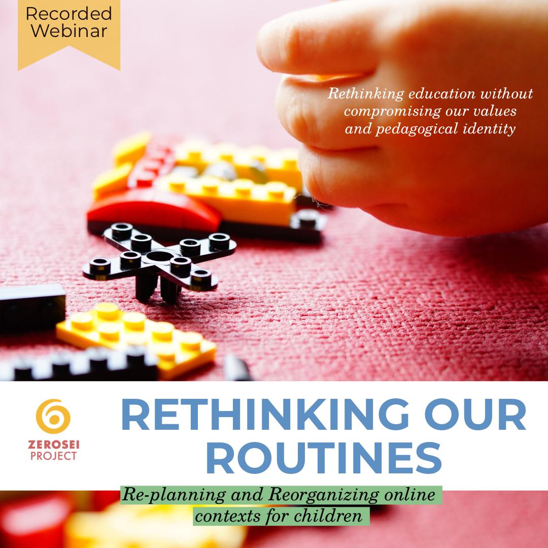 Rethinking our Routines Recorded Webinar