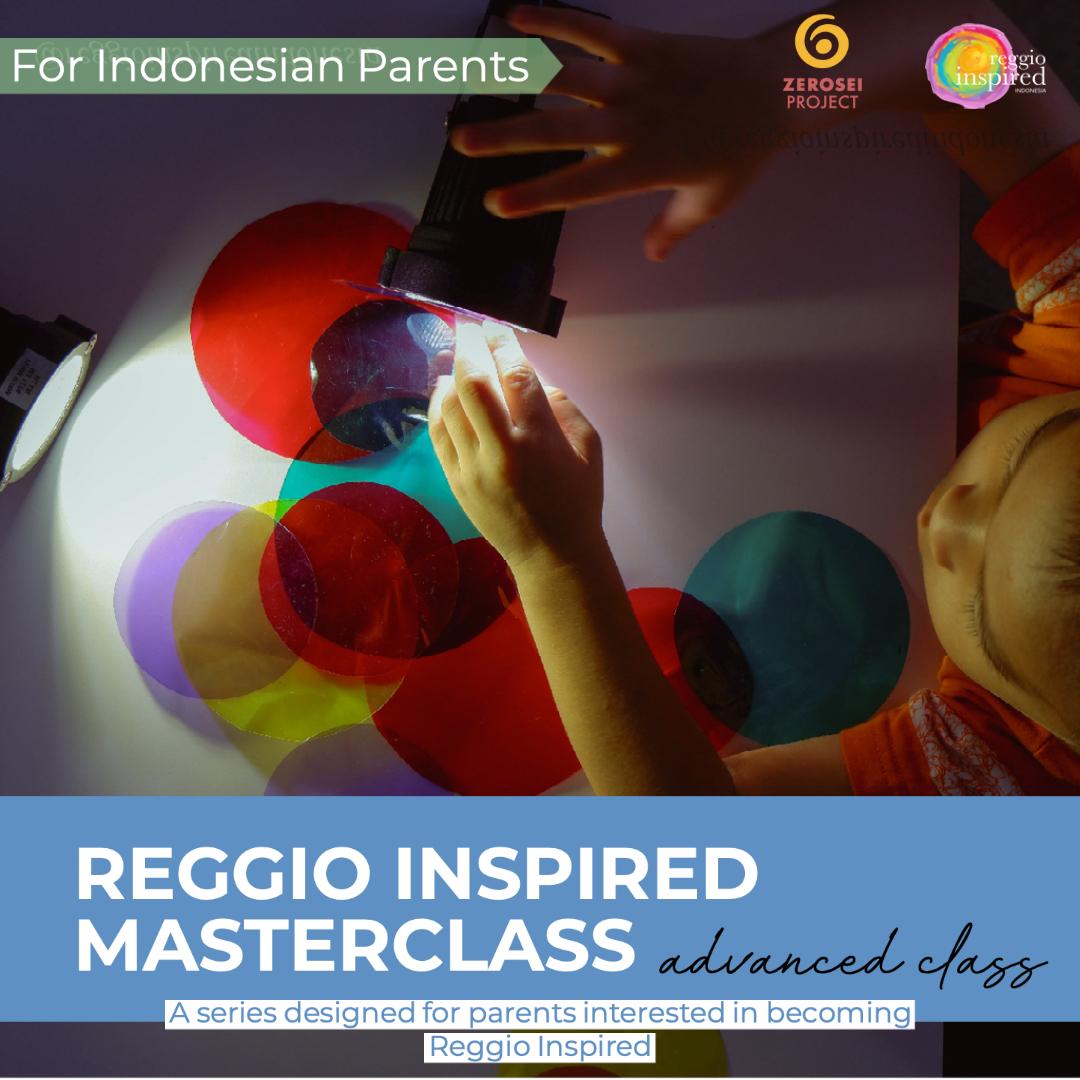 Reggio Inspired Parents Advanced