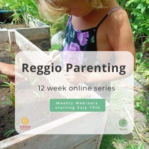 Respectful Reggio Parenting Series