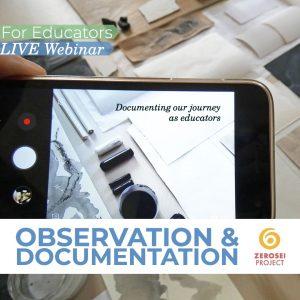 Observation and Documentation